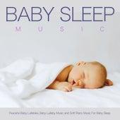 Baby Sleep Music: Peaceful Baby Lullabies, Baby Lullaby Music and Soft Piano Music For Baby Sleep de Baby Music Experience
