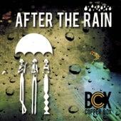 After the Rain von Copper Box