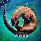 The Otter's Holt by Whalebone