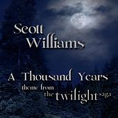 A Thousand Years by Scott Williams