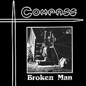 Broken Man by Compass