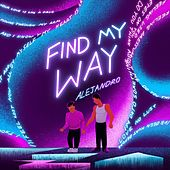 Find My Way di Alejandro