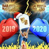 Bailoteca Navideña Vs la Fiesta Dei Año 2019 de Various Artists