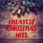 Greatest Christmas Hits by Various Artists