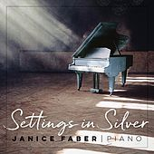 Settings in Silver de Janice Faber