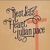 Restless Heart di Julian Pace