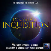Dragon Age Inquisition Theme (From