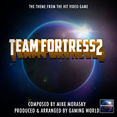 Team Fortress 2 Theme by Gaming World
