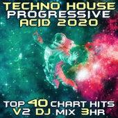Techno House Progressive Acid 2020 Chart Hits, Vol. 2 (DJ Acid Hard House 3Hr DJ Mix) by DJ Acid Hard House