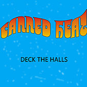 Deck the Halls by Canned Heat