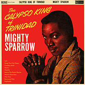 Calypso King of Trinidad by The Mighty Sparrow
