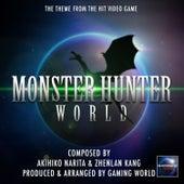 Monster Hunter World Theme by Gaming World