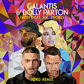 Faith (feat. Mr. Probz) (JØRD Remix) di Galantis