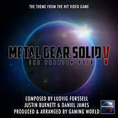 Metal Gear Solid V The Phantom Pain Theme by Gaming World