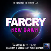 FarCry New Dawn Theme by Gaming World