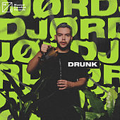 Drunk von JØRD