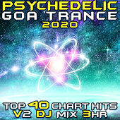 Psychedelic Goa Trance 2020 Top 40 Chart Hits, Vol. 2 (Goa Doc DJ Mix 3Hr) by Goa Doc