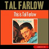 This Is Tal Farlow (Album of 1958) de Tal Farlow