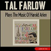 Tal Farlow Plays the Music of Harold Arlen (Album of 1960) by Tal Farlow