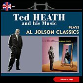 Ted Heath Plays Al Jolson (Album of 1957) de Ted Heath and His Music