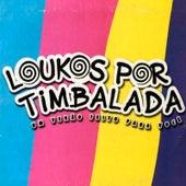Loukos por Timbalada - Um Verão Feito para Você by Timbalada