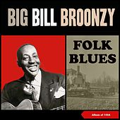 Folk Blues (Album of 1954) de Big Bill Broonzy