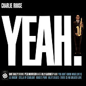 Yeah! by Charlie Rouse