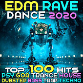 EDM Rave Dance 2020 Top 100 Hits Psy Goa Trance House Dubstep Bass Trap Techno by Various Artists