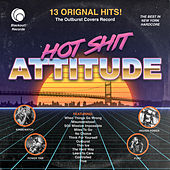 Hot Shit Attitude: The Outburst Covers Record by Various Artists