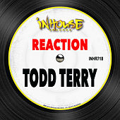 Reaction by Todd Terry