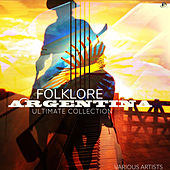 Folklore Argentina : The Ultimate Collection de Various Artists
