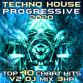 Techno House Progressive Psy Trance 2020 Top 40 Chart Hits, Vol. 2 (DJ Acid Hard House 3Hr DJ Mix) by DJ Acid Hard House