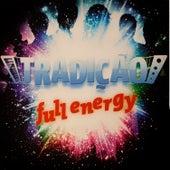 Full Energy von Grupo Tradição