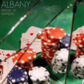 Smoke N Mirrors by Albany