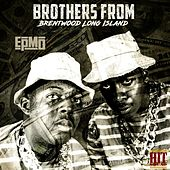 Brothers Froms Brentwood Long Island by EPMD
