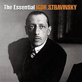 Essential Igor Stravinsky de Various Artists
