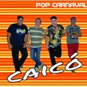 Caicó - Pop Carnaval de Caicó