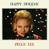 Happy Holiday by Peggy Lee