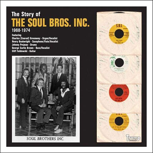The Story Of by Soul Brothers Inc.