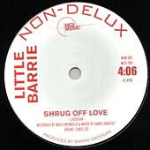 Shrug off Love/Reply Me by Little Barrie