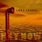 Hey Now by Chaz Jankel
