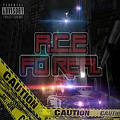 Fo' Real by A.C.E