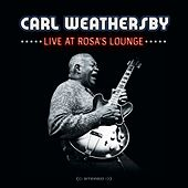 Live at Rosa's Lounge de Carl Weathersby
