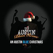 An Austin Blue Christmas by The Austin Blues Revue