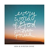 Every Word of God Proves True von Josh