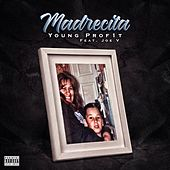 Madrecita by Young Prof1t