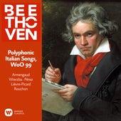 Beethoven: Polyphonic Italian Songs, WoO 99 di Jean-Pierre Armengaud