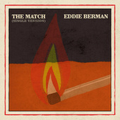 The Match (Single Version) de Eddie Berman