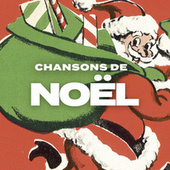 Chansons De Noel von Various Artists
