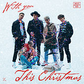 With You This Christmas van Why Don't We